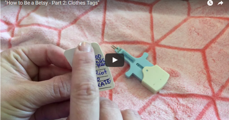 How to Be a Betsy – Part 2: Clothes Tags